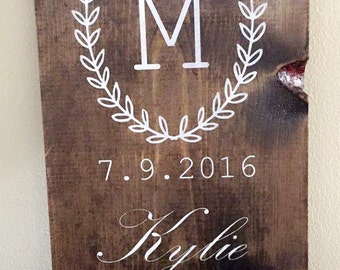 Custom, Wedding sign, Anniversary Sign, Wedding Date,