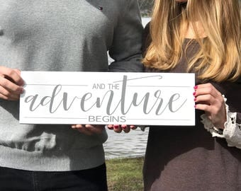 And The Adventure Begins Sign, Wedding Day Of Signs, Gift for Brides, Wedding Decor, Handcrafted Wood Signs