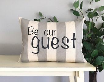 Be Our Guest Pillow, Decorative Pillow, Rustic Home Decor, Accent Pillow