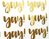GOLD FOIL handlettered YAY! stickers - gold happymail stickers for packaging, penpal letters, party invitations, gifts