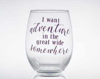 Beauty and the Beast -- I want adventure in the great wide somewhere -- Disney -- Belle -- Gift for Her -- Disney Lover -- Wine Glass