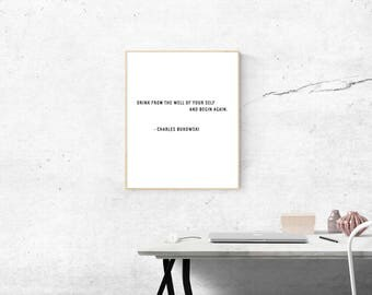 "Inspirational Literary Quote, ""Drink From the Well of Yourself"", Charles Bukowski, Printable Art"