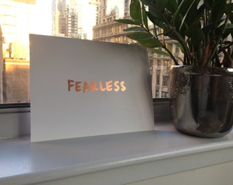 Rose Gold Foil FEARLESS Print 8.5 x 11 in.