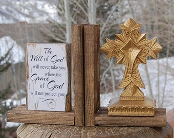 Christian Cross Bookends The Will and Grace of God Gold Ghost Wood Ghost Town Rustic