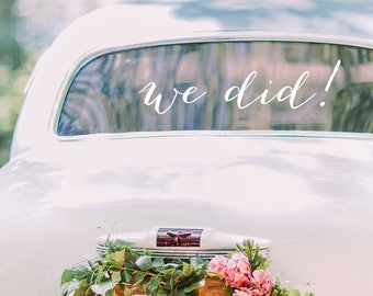 We Did Decal / Just Married Decal / Vinyl Decal / Wedding Decal / Wedding Decor / Wedding Decal Modern / Happily Ever After Wedding