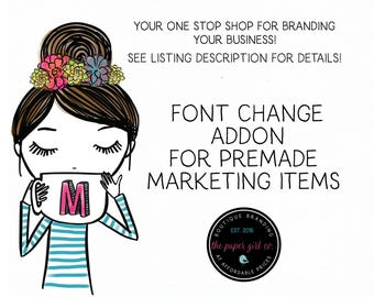 font change add-on for premade marketing items