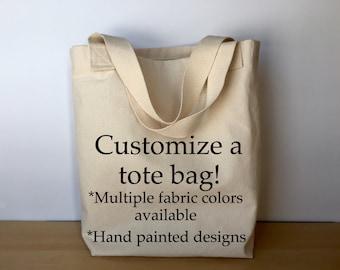 Custom tote bag, canvas tote bag, tote bag, custom gift, birthday gift, hand painted tote bag