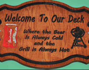 """Hand-Painted """"Welcome to our Deck"""" Engraved Wooden Sign, Hand-Painted and Laser Engraved """"Welcome to our Deck"""" sign perfect for a new deck!"""