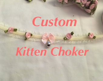 CUSTOM Kitten Choker