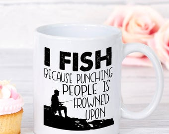 fishing mug, funny fishing mug,  fishing coffee mug, fisherman mug, fisherman coffee mug, dad fishing mug, fishing gifts, fathers day mug