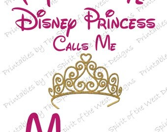 My Favorite Disney Princess Calls Me Mommy IMAGE Use as Iron on Printable Clip Art Disney Shirt Party T-shirt Transfer Instant Download