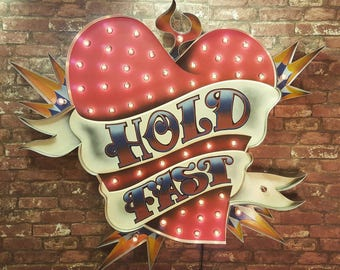 Love Heart sign 'HOLD FAST'
