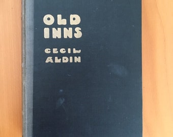 Old Inns. By Cecil Aldin. Illustrated book