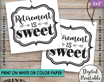 Retirement is Sweet Tags, Retirement Party Favor Tags, Retirement Party Thank You, Sweet Treat Favor, Instant Download Digital Printable
