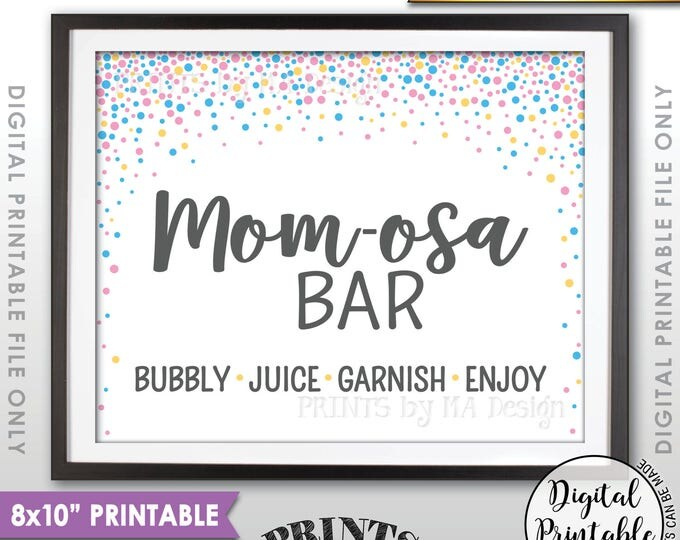 """Mom-osa Bar Sign, Momosa Bar Baby Shower Drinks, Baby Bubbly Pink & Blue Confetti Design Baby Shower Decor, 8x10"""" Printable Instant Download"""