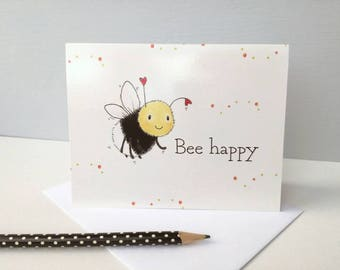 Bumble bee greeting card, bee happy, suitable for birthday, anniversary, exams, wedding, new baby, new home, any happy occasion!
