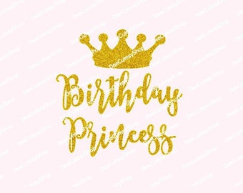 Birthday Princess Iron On, Non-Shed Glitter, Gold Glitter, Princess Shirt Iron On, Glitter, NOT DIGITAL, Iron-on Decal