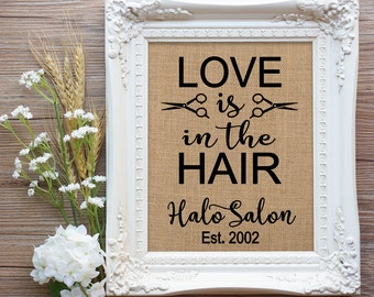 Love is in the Hair, Hair Stylist Gift, Rustic Hair Salon, Hair Dresser Gift, Salon Gift, Farmhouse Hair Salon, Salon Christmas Gift