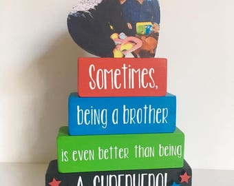 Sometimes Being A Brother / stacking blocks / shelf sitter / big brother gift