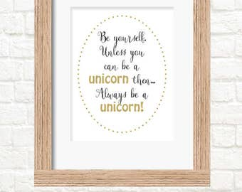 A4 always be a unicorn print girls wall art decor