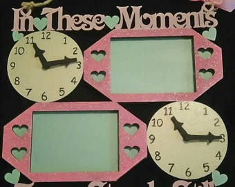 In these moments time stood still clock/frame