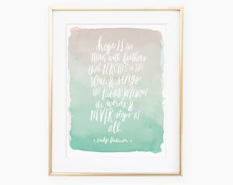 Hope is a thing with feathers that perches in the soul quote from Emily Dickinson - soft watercolor - handlettered