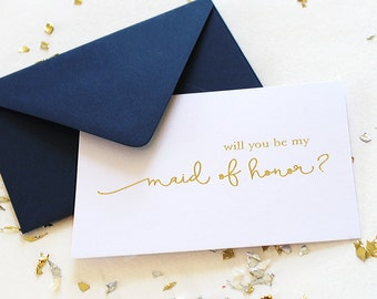 Will You Be My Maid of Honor Gold Foil Card, Gold Foil Maid of Honor Card, Foil Stamped Card, Maid of Honor Card