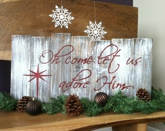 Christmas sign, Oh come let us adore him, handpainted sign, wood christmas sign, christmas decor, religious decor, christmas decorations
