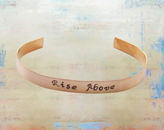 "Rise Above Inspirational Cuff Bracelet Hand Stamped Mantra Yoga Jewelry 1/4"" copper"