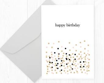 Printable Confetti Happy Birthday Card - Happy Birthday Card - Chic Birthday Card - Simple Modern Birthday Card - Birthday Card for Her