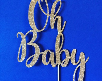 Ready to Ship! Oh baby glitter cake topper, baby shower cake topper, glitter centerpiece party, shower decor