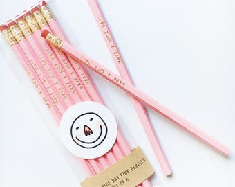 Have A Nice Day Pink Pencils- Set of 6