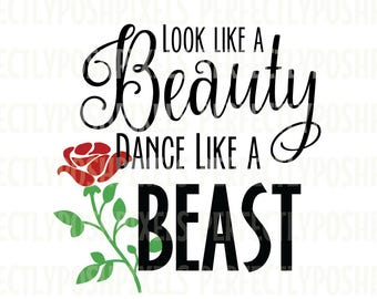 Look Like A Beauty Dance Beast SVG File Silhouette Cameo Scrapbooking Template Stencil Iron