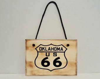 Oklahoma Route 66 sign, Man cave,Woman cave, small wooden sign