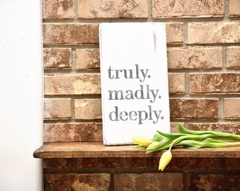madly Deeply