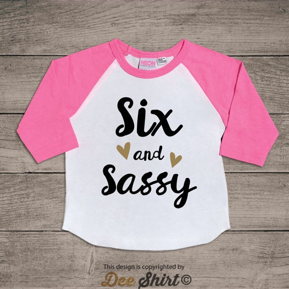 Sixth birthday t-shirt; 6th birthday shirt; six and sassy kids b-day tee; 6 year old toddler outfit; birthday boy girl; cute christmas gifts