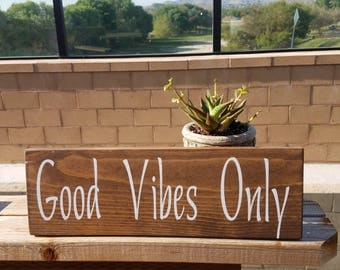 Good Vibes Only Handmade Wood Sign, Inspirational Quote, Teen Decor, Wall Art, Wall Decor