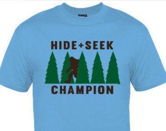 Big Foot/Yeti! Hide and Seek Champion T-Shirt!