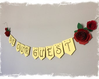 Be Our Guest Banner- Beauty and the Beast, Bridal Shower, Birthday, Baby Shower