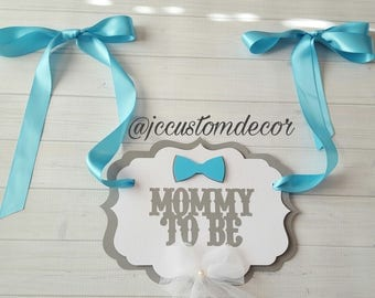 BowtieTheme Mommy to be chair sign-Mommy to be chair sign-Mom to be chair sign-Custom Mommy to be chair sign-Bowtie Mommy Chair Sign-Bowtie