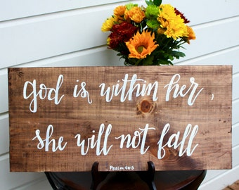 God is Within Her, She Will Not Fall | Psalm 46:5 | Wooden sign