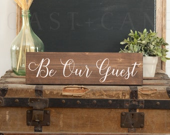 Be our guest sign Guest room decor Guest room sign Guest bedroom Guest sign Guest room art Guest decor Guest room Be our guest Wedding guest