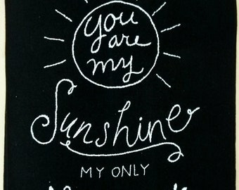 You Are My Sunshine Chalk Board Tea Towel Embroidery Kit