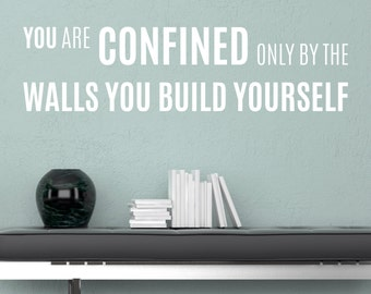 You Are Confined - Vinyl Wall Decal Quote