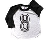 Eight Birthday Shirt, Number Eight Shirt,  8th Birthday baseball raglan, 8 shirt, 8th Birthday Outfit, fifth Birthday Shirt Girl boy