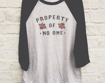 Property Of No One Raglan - Womans / Girls T-shirt / Raglan / Baseball Jersey S M L XL