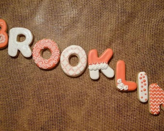 Name cookies!  Any name no matter the length! Pay by the letter!