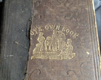 Rare antique 1860 Civil War Era  Boys own Book complete encyclopedia of Athletic, Scientific, Recreative, Excersise and diversions hardcover