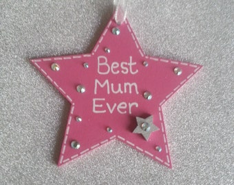 Wooden Star Gift/ Best Mum Ever