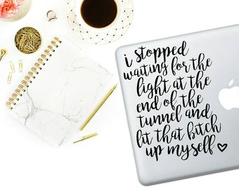 Light At The End of the Tunnel Decal - Laptop Decal